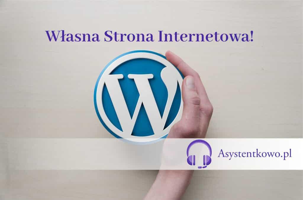 Wordpress w pracy Wirtualnej Asystentki - Asystentkowo.pl