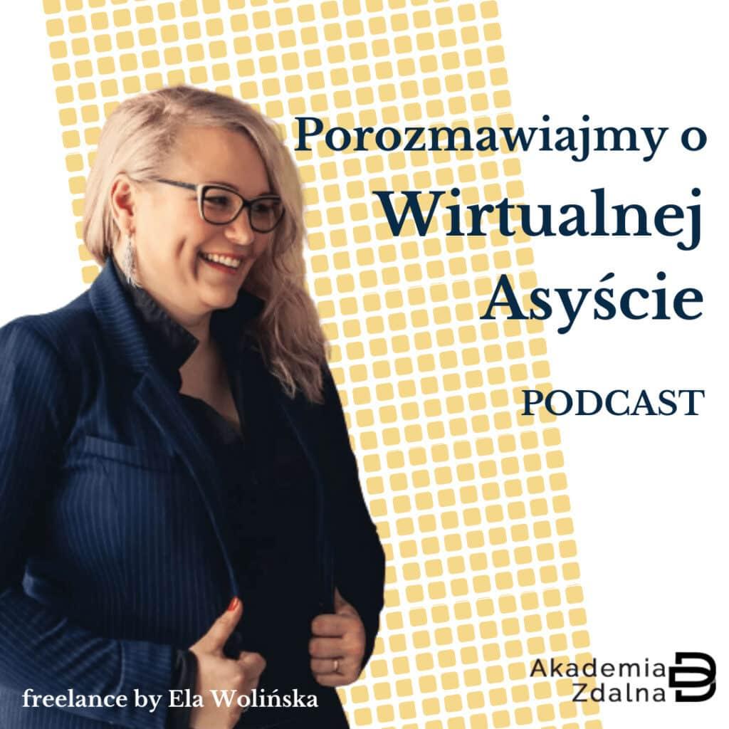 Porozmawiajmy o wirtualnej asyście - Podcast - Asystentkowo.pl