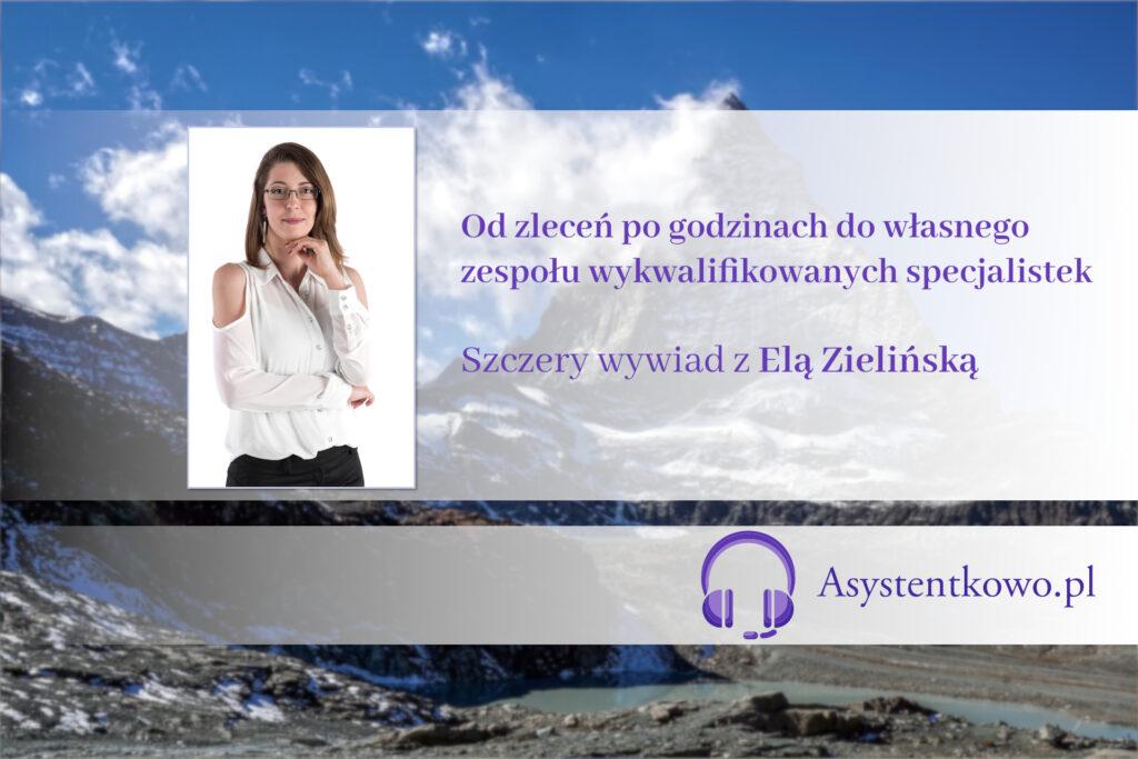 Ela Zielińska - wywiad - Asystentkalevelmaster - Asystentkowo.pl