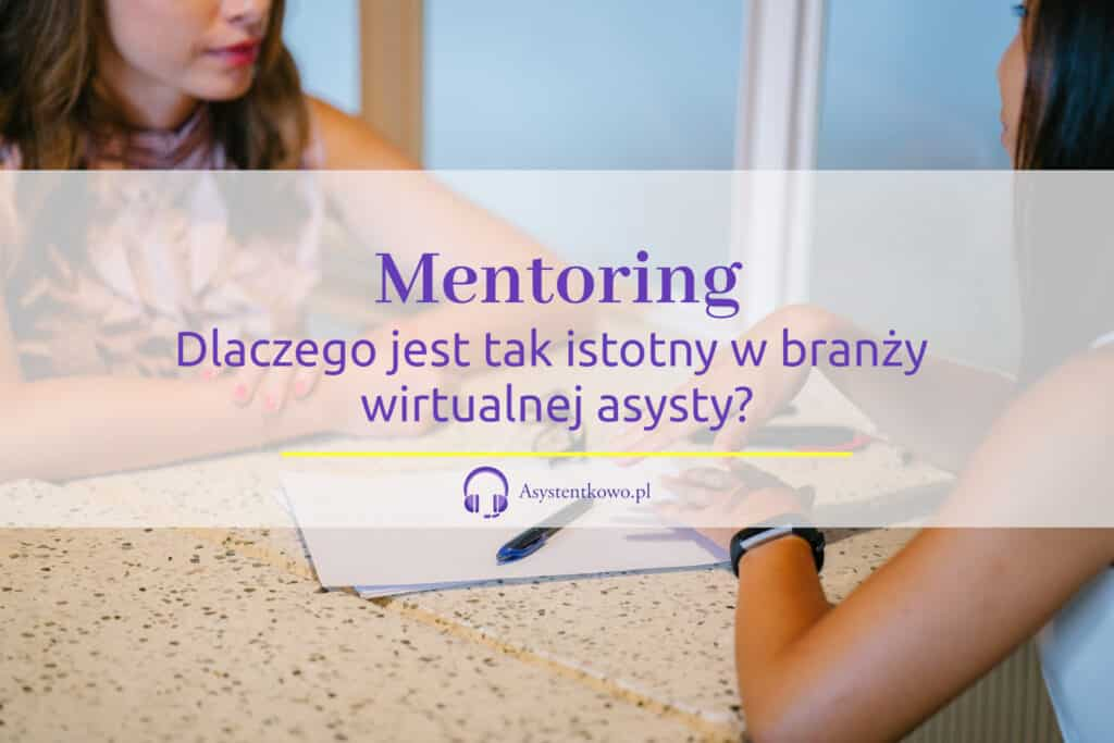Mentoring wirtualna asystentka - wirtualna asysta - VA