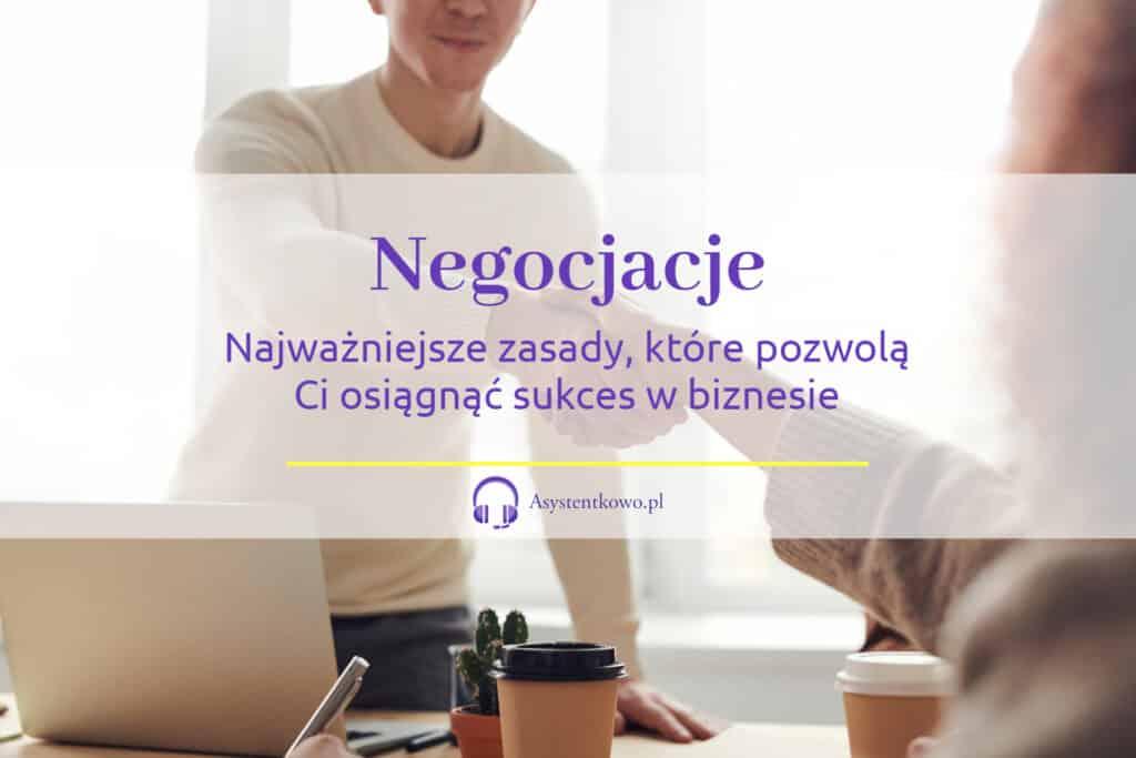 Negocjacje w biznesie - Asystentkowo.pl